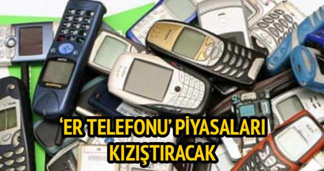Er telefonu eskileri yeniden piyasalara çıkaracak