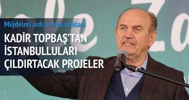 Kadir Topbaş'tan müjde üstüne müjde!