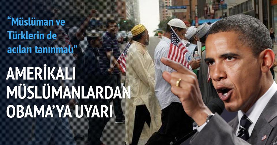 Amerikalı Müslümanlar'dan Obama'ya 24 Nisan uyarısı