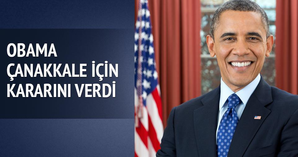 ABD Başkanı Obama Çanakkale için kararını verdi