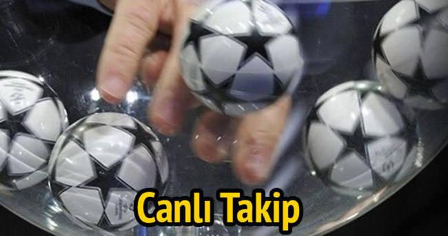 UEFA Avrupa Ligi — UEFA Şampiyonlar Ligi kura çekimi — CANLI