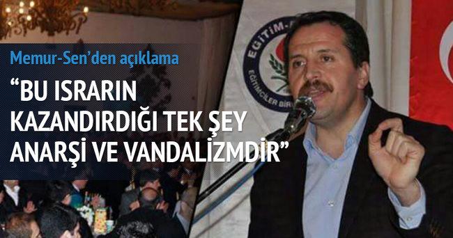 Memur-Sen Genel Başkanı Yalçın'dan açıklama