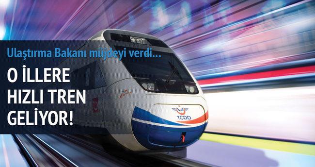 Ulaştırma Bakanı bu illere hızlı tren müjdesi verdi