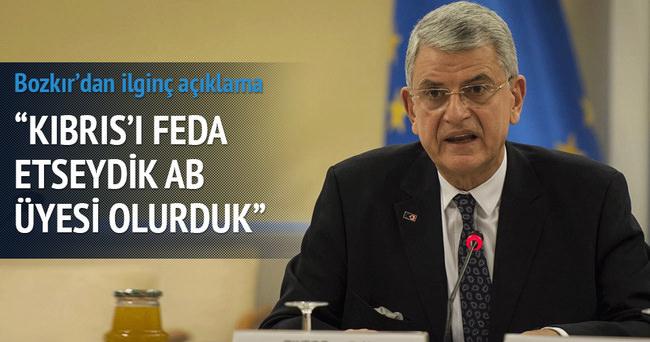 'Kıbrıs'ı feda etseydik, AB üyesi olurduk'