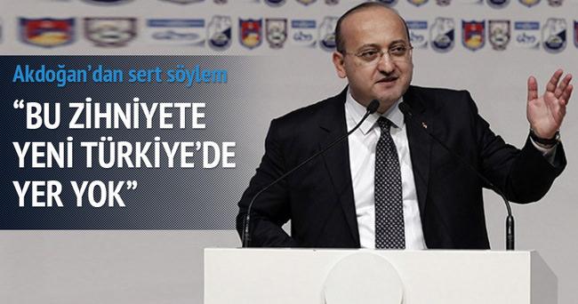 Yeni Türkiye'de size yer yok