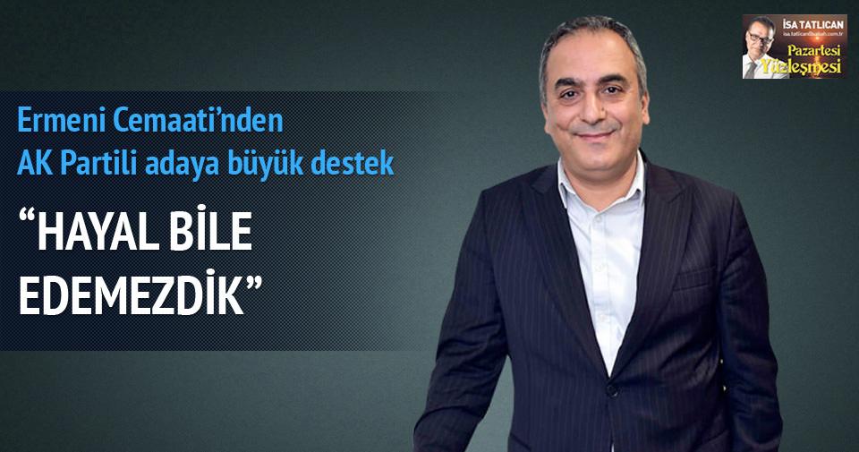 AK Parti milletvekili adayı Markar Esayan SABAH'a adaylık sürecini anlattı