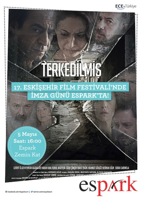 Terkedilmiş' Filminin Anadolu Galası Eskişehir'de