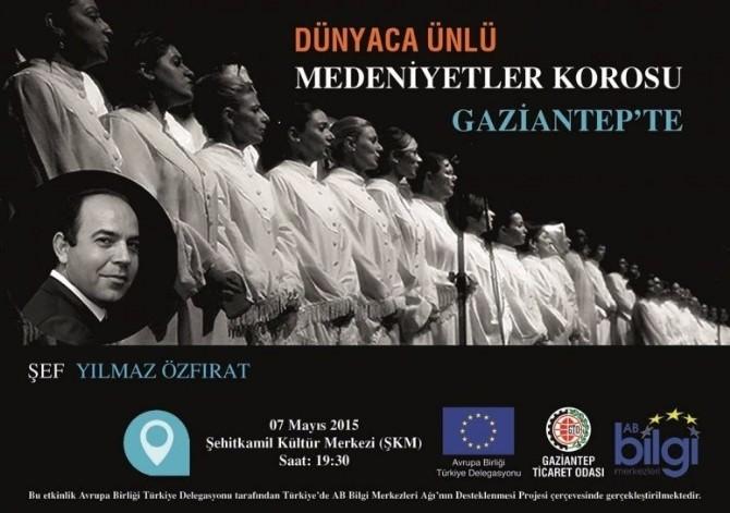 Medeniyetler Korosu, Gaziantep'te Sahne Alacak