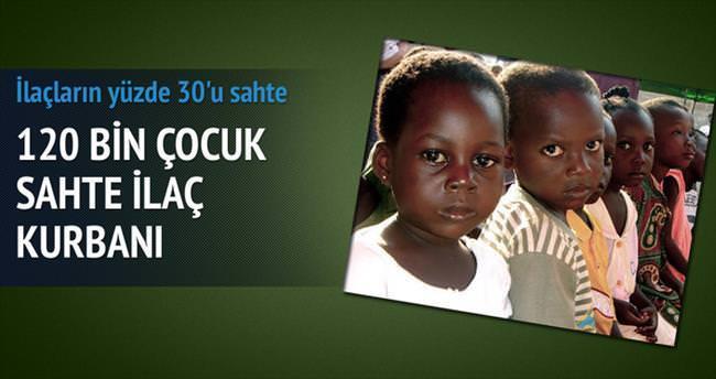 120 bin çocuk sahte ilaç kurbanı