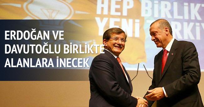 Erdoğan ile Davutoğlu birlikte alanlara inecek