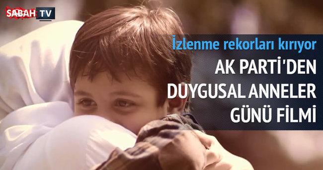 AK Parti'den Anneler Günü filmi