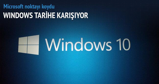 Windows tarihe karışıyor