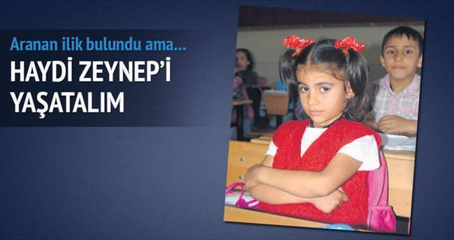 Haydi Zeynep'i yaşatalım