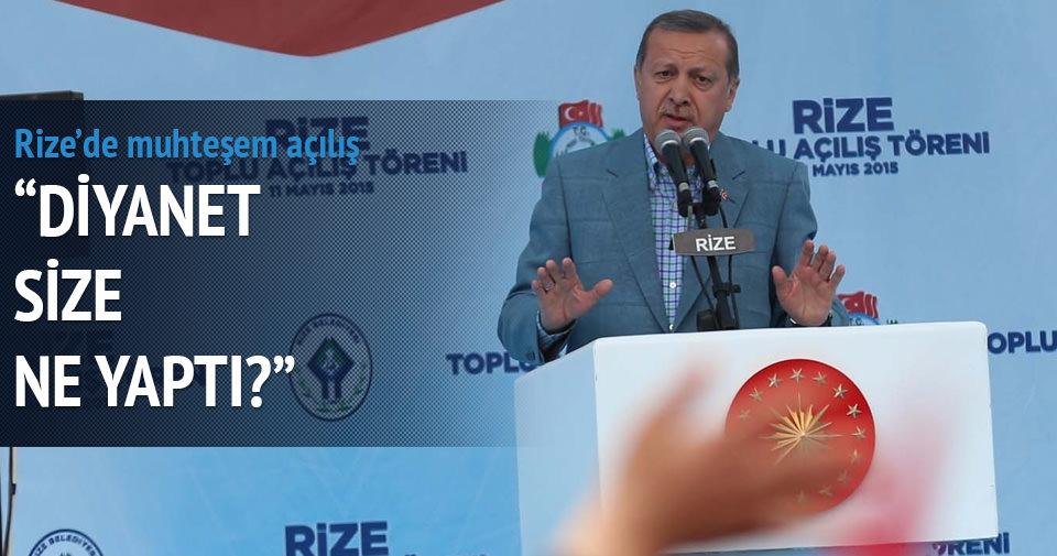 Erdoğan: Diyanet size ne yaptı