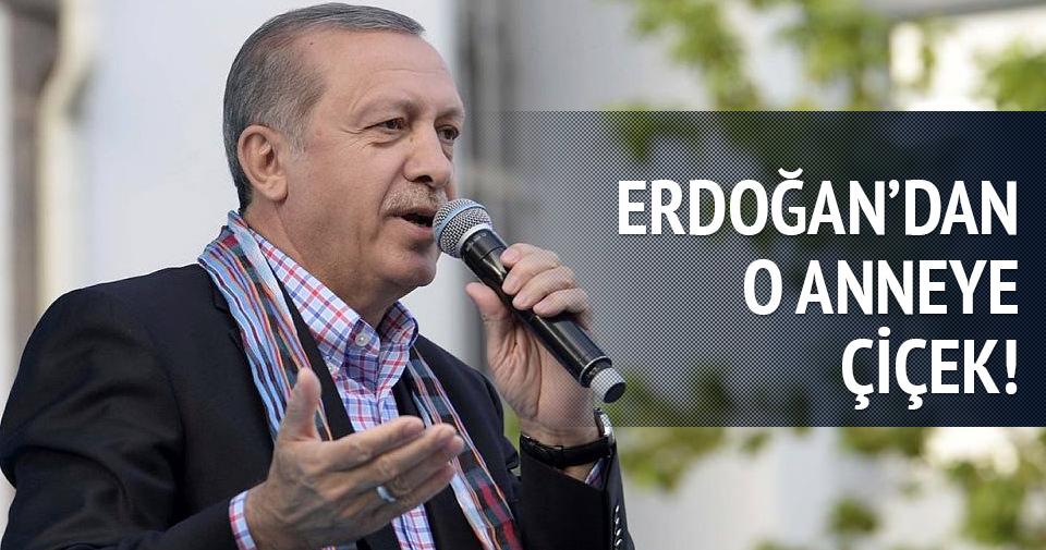Erdoğan o anneye çiçek gönderdi