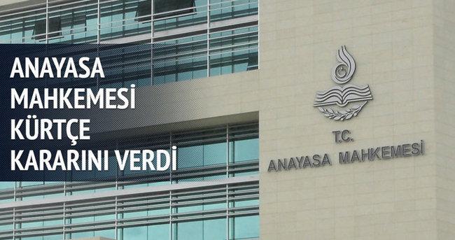 Anayasa Mahkemesi'nden flaş Kürtçe kararı
