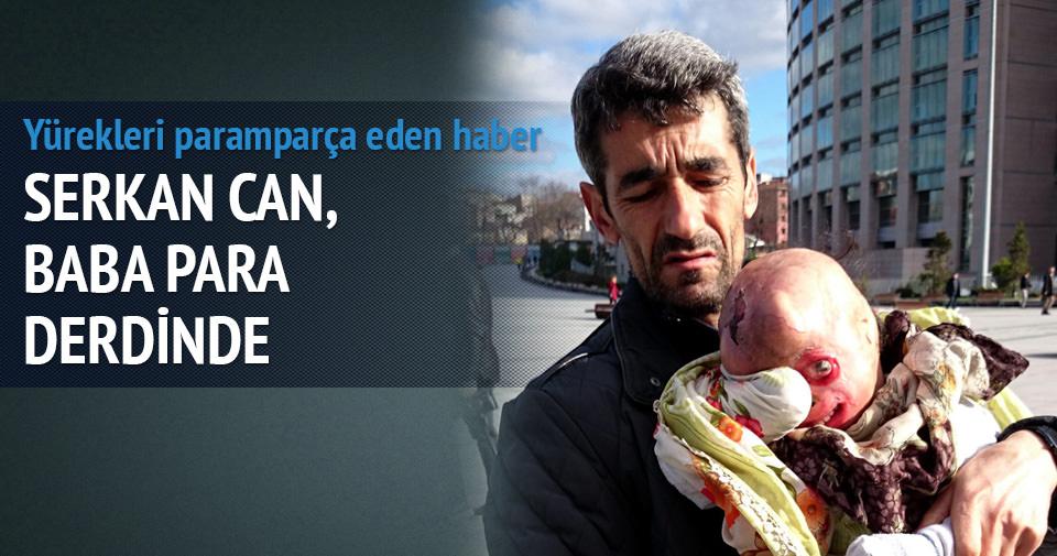 Serkan Can, babası para derdinde