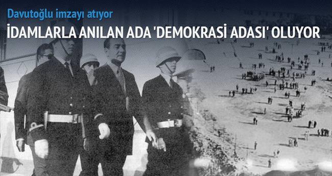 Yassıada, 'özgürlük ve demokrasi adası' oluyor