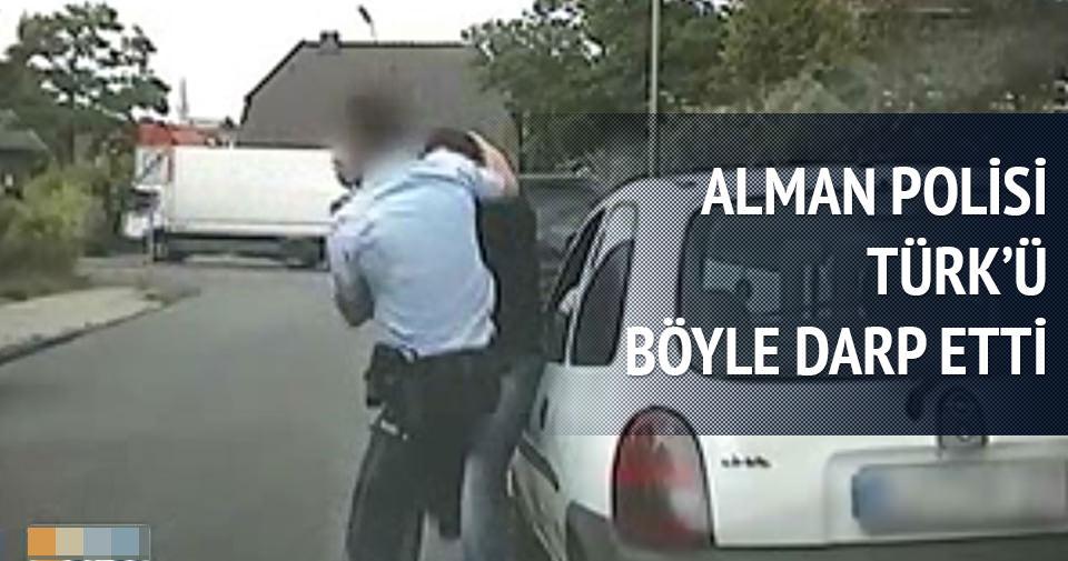 Alman polisi bir Türk'ü böyle darp etti