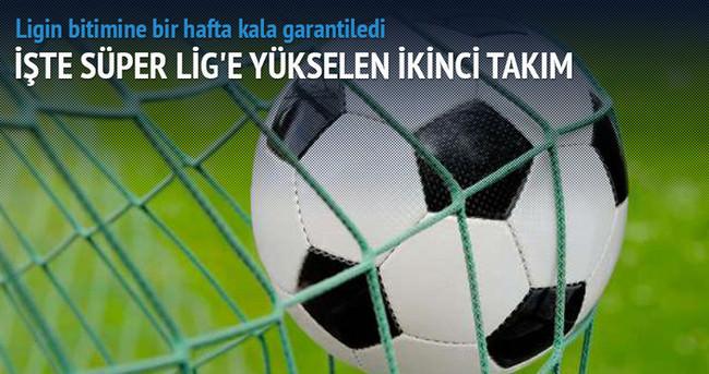 Süper Lig'e yükselen ikinci takım!
