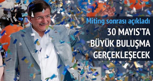 30 Mayıs'ta Yenikapı'da dev buluşma