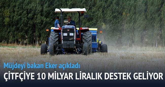 Çiftçiye 10 milyar liralık destek