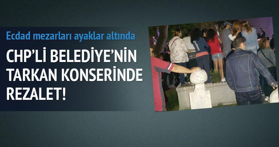 CHP'li belediyenin konserinde rezalet