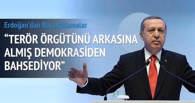 Erdoğan: Terör örgütünü arkasına almış demokrasiden bahsediyor