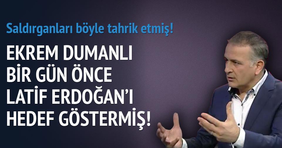 Ekrem Dumanlı, Latif Erdoğan'ı hedef göstermiş