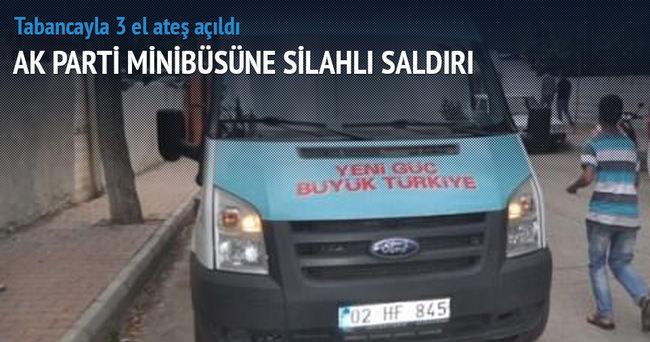 AK Parti minibüsüne ateş açıldı