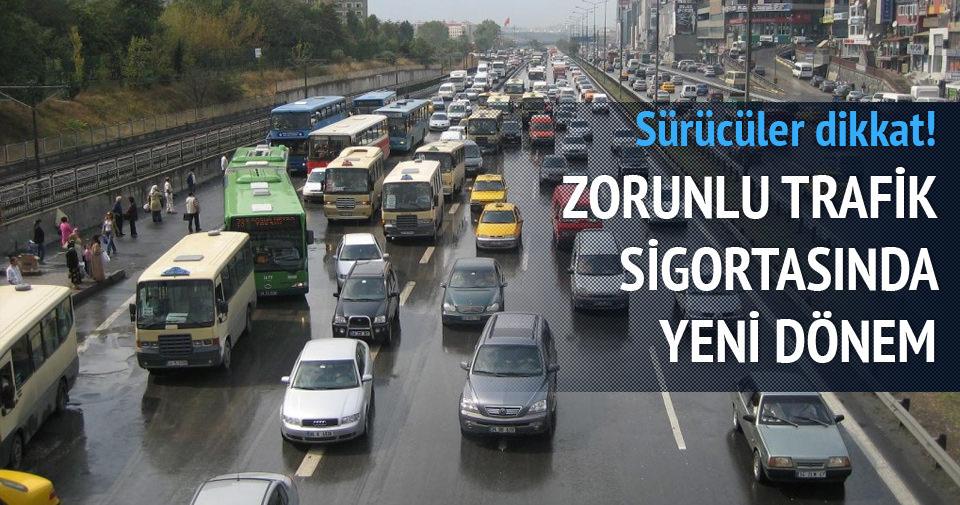 Trafik poliçelerinde yeni dönem