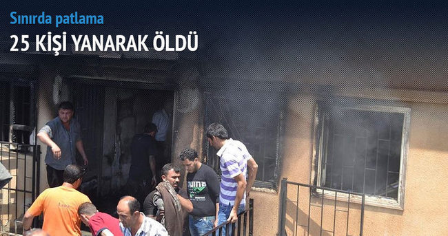 Sınırda patlama: 25 kişi yanarak öldü