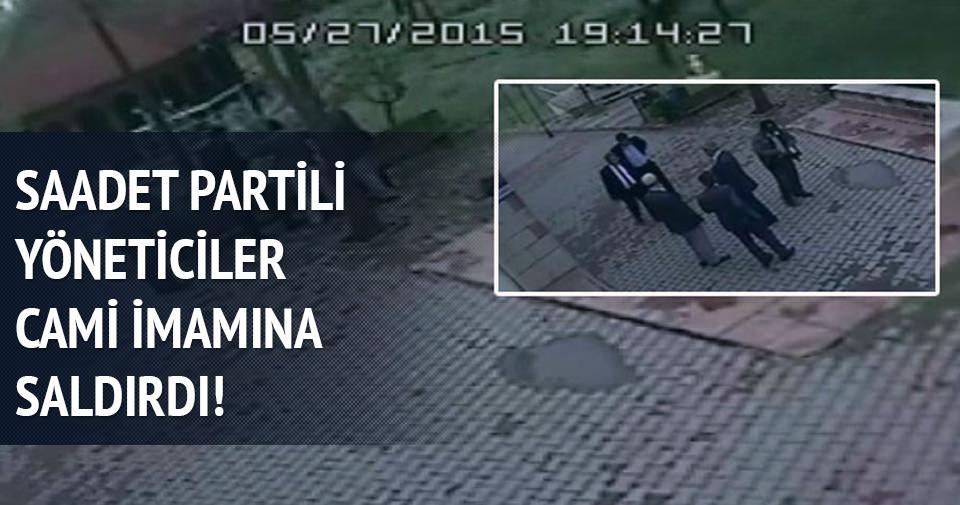 Saadet Partili yöneticiler cami imamını dövdü