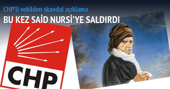 CHP'li Aygün'den Said Nursi için küstah sözler