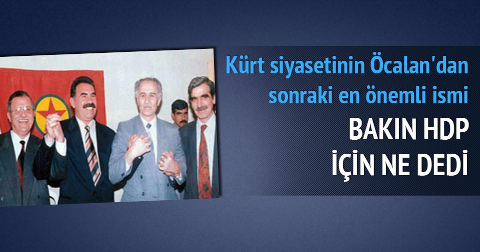 Kemal Burkay: HDP, Kürtleri aldatıyor