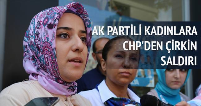 AK Partili kadınlara CHP'den çirkin saldırı