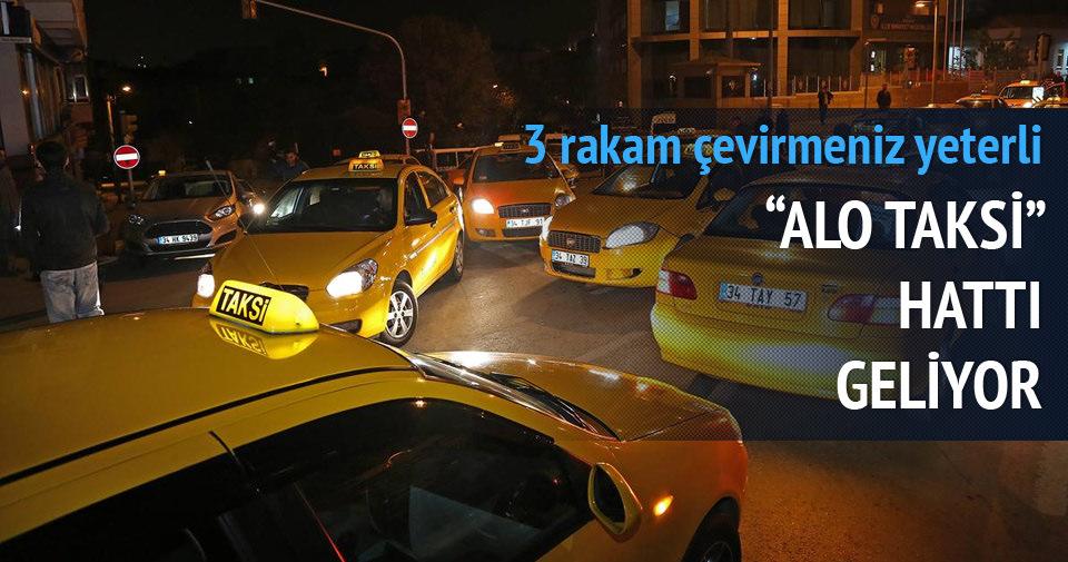 Alo Taksi hattı geliyor