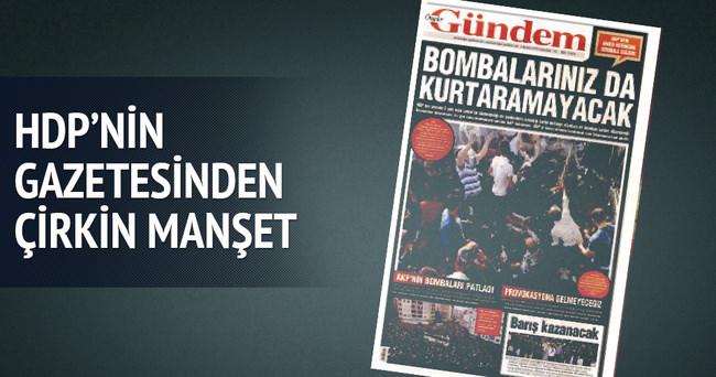 HDP'nin gazetesinden çirkin manşet