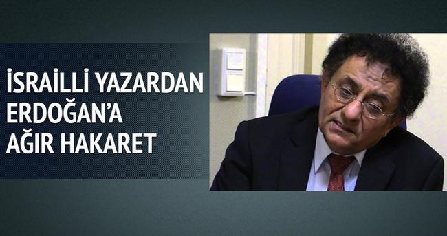 İsrailli yazardan Erdoğan'a ağır hakaret!