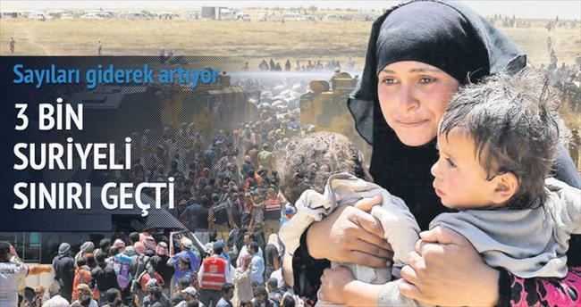 Sınıra yığılan 3 bin Suriyeli Türkiye'de