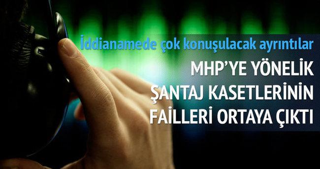 MHP'ye yönelik şantaj kasetlerinin failleri ortaya çıktı