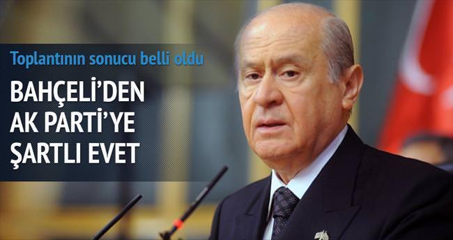 Bahçeli'den AK Parti'ye şartlı 'evet'