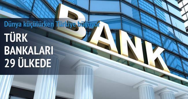 Türk bankaları 29 ülkede