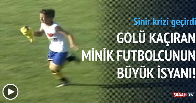 Mutlak golü kaçıran minik futbolcunun isyanı