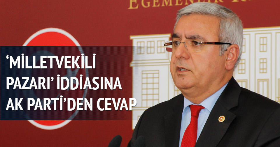Milletvekili pazarı iftirasına AK Parti'den cevap