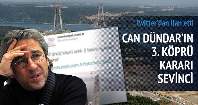 3. Köprü'ye durdurma Can Dündar'ı mutlu etti