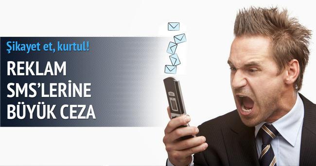 SMS reklamlarına büyük ceza!