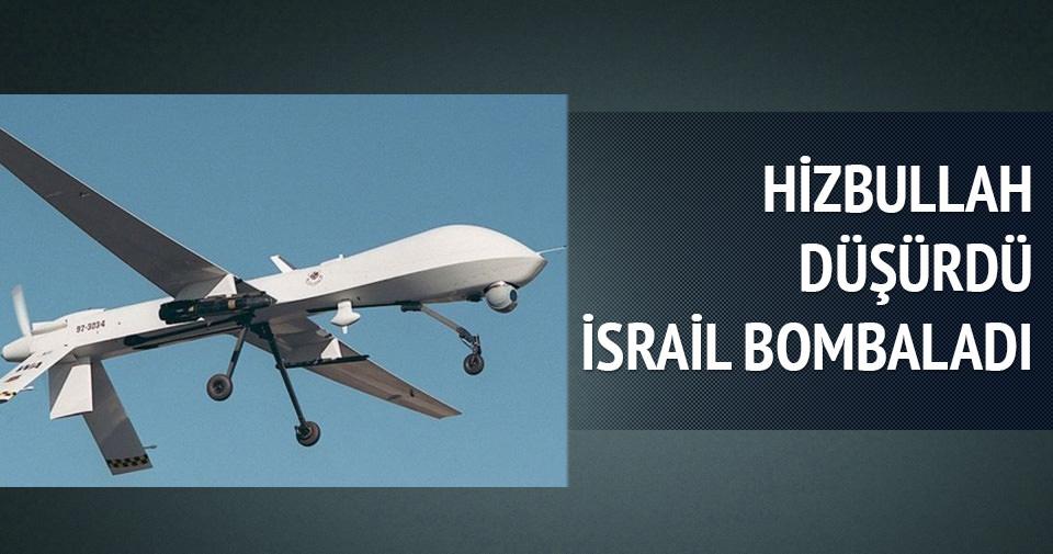 Hizbullah düşürdü İsrail bombaladı