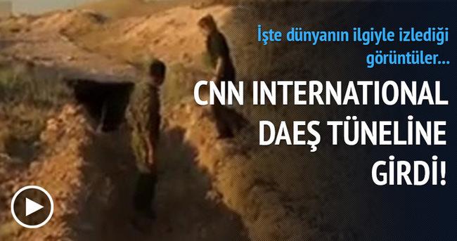 CNN DAEŞ tüneline girdi