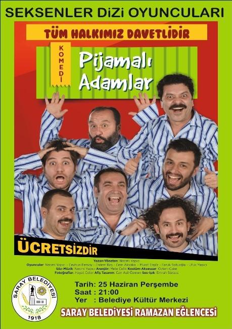 'Pijamalı Adamlar' Adlı Oyun Saray'da Sahnelenecek